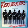 Masqueraders - Love Anonymous