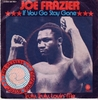 Joe Frazier - If You Go Stay Gone / Truly, Truly, Lovin' Me