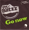 Blitzz - Go Now / You Got What You Want