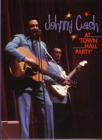 Johnny Cash - At Town Hall Party 1958 & 1959