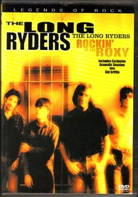 Long Ryders - Rockin' At The Roxy