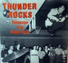 Thunder Rocks - Rampage / Bugle Rock