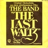 The Band - The Last Waltz / Out of the Blue