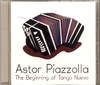 Astor Piazzolla - The Beginning of Tango Nuevo