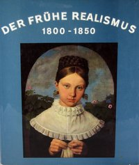 The Early Realism 1800 - 1850