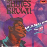 James Brown - Ain't It Funky Now (Parts 1 & 2)