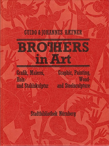 Guido & Johannes Häfner - Brothers in Art