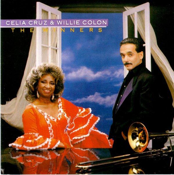 Celia Cruz Amp Willie Colon The Winners