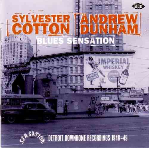 Sylvester Cotton - Andrew Dunham - Blues Sensation