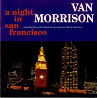 Van Morrison - A Night In San Francisco (2CD)