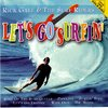 Rick Gale & The Surf Riders - Let´s Go Surfin´