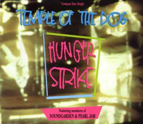 Temple Of The Dog - Hunger Strike