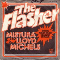 Mistura ft Lloyd Michels - The Flasher / Life Is A Song Worth Singing
