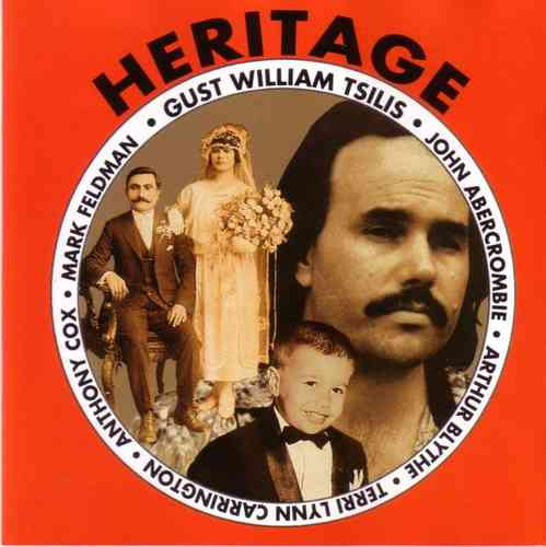 Gust William Tsilis - Heritage