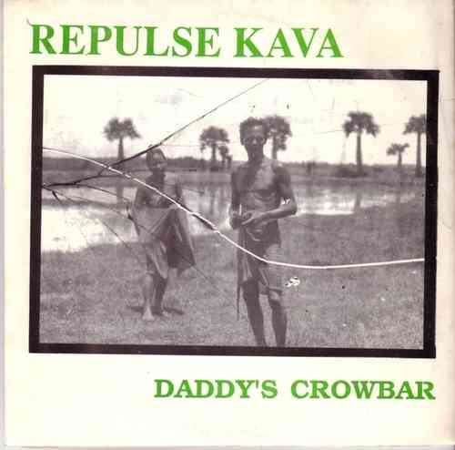 Repulse Kava - Daddy's Crowbar