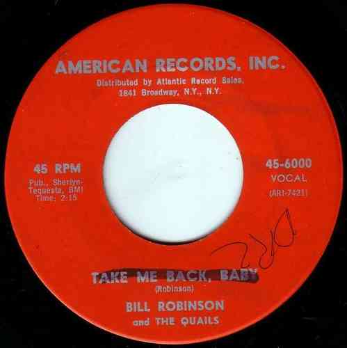 Bill Robinson And The Quails - Take Me Back, Baby / The Cow
