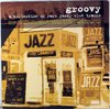 V.A. - Groovy: A Collection Of Rare Jazzy Club Tracks (2LP)