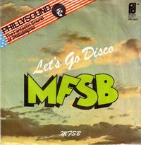 MFSB - Let's Go Disco