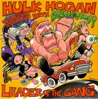 Hulk Hogan And Wrestling Boot Trash Can Band /wth Green Jellÿ - Leader Of The Gang