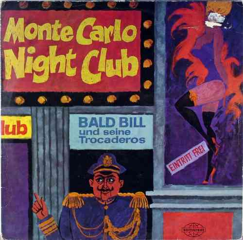 Bald Bill und seine Trocaderos - Monte Carlo Night Club
