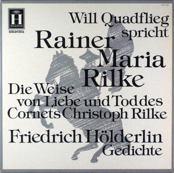 Will Quadflieg Spricht Rainer Maria Rilke Und Friedrich Hölderlin