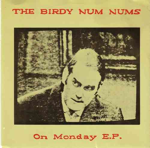 Birdy Num Nums - On Monday E.P.