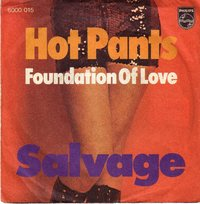 Salvage - Hot Pants / The Foundation Of Love