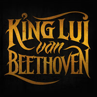 King Lui van Beethoven - King Lui van Beethoven