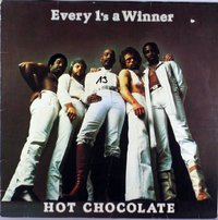Hot Chocolate - Every 1's a Winner