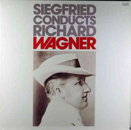 Siegfried conducts Richard Wagner (2LP)