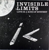 Invisible Limits - Love is a Kind of Mystery