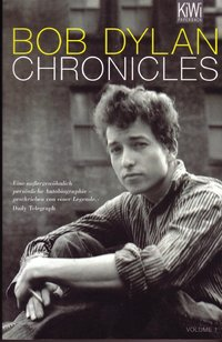 Bob Dylan - Chronicles Volume 1