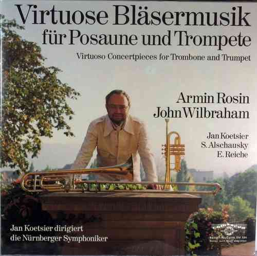 Armin Rosin, John Wilbraham - Virtuoso Concertpieces for Trombone and Trumpet