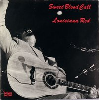 Louisiana Red - Sweet Blood Call