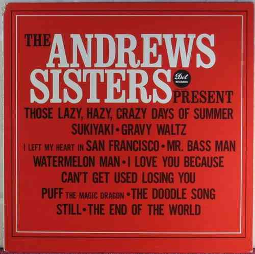 Andrews Sisters - The Andrews Sisters Present