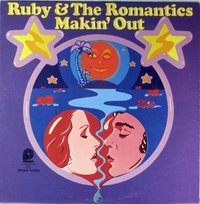 Ruby & The Romantics - Makin' Out
