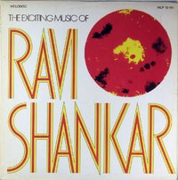 Ravi Shankar - The Exciting Music of