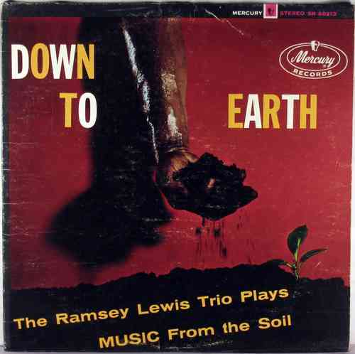 Ramsey Lewis Trio - Down to Earth