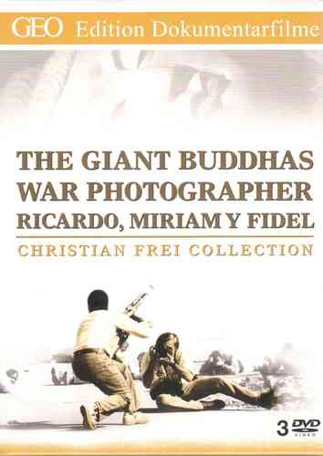 GEO Edition Christian Frei Collection: Giant Buddhas - War Photographer - Ricardo, Miriam Y Fidel